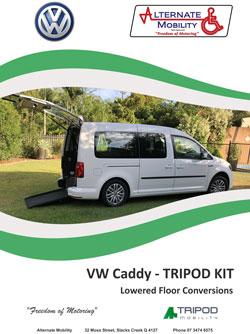 VW Caddy Tripod Kit - Wheelchair Access Conversion - Alternate Mobility
